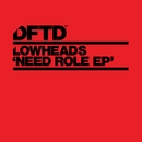 Need Role EP/Lowheads