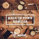 Back In Town/Demuja