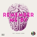 Remember Me By (feat. Richard Judge)/Televisor