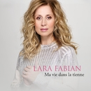 Ma vie dans la tienne/Lara Fabian