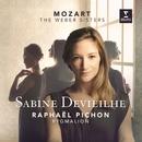 Mozart & The Weber Sisters/Sabine Devieilhe
