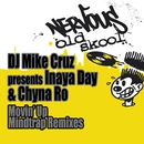 Movin' Up - Mindtrap Remixes/DJ Mike Cruz, Inaya Day, Chyna Ro