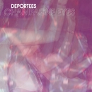 Champagne Eyes/Deportees
