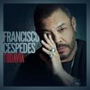 Todavía/Francisco Cespedes