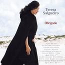 Obrigado/Teresa Salgueiro