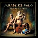 De Vuelta Y Vuelta (Con Subtítulos En Inglés)/Jarabe De Palo