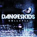 We're All In Danger/Dangerkids