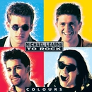 Colours (Remastered)/Michael Learns To Rock