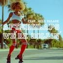 We're Rollin'/Afterklaps