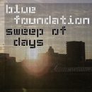 End Of The Day/Blue Foundation