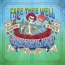 Fare Thee Well (Live 7/5/2015)/Grateful Dead