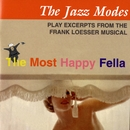 The Most Happy Fella/The Jazz Modes