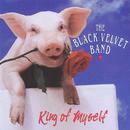 King Of Myself/The Black Velvet Band