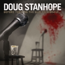 Before Turning The Gun On Himself.../Doug Stanhope