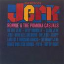 Everybody Jerk/Ronnie & The Pomona Casuals