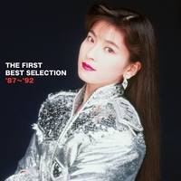 森高千里 THE FIRST BEST SELECTION '87~'92