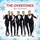 This Christmas/The Overtones