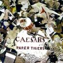 Paper Tigers/Caesars