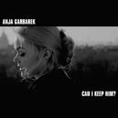 Can I Keep Him/Anja Garbarek