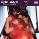 Red Sun/Merchandise and Dum Dum Girls