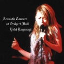 Acoustic Concert At Orchard Hall/小柳ゆき