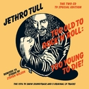 Too Old To Rock 'N' Roll: Too Young To Die!/Jethro Tull