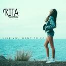 Like You Want To EP/Kita Alexander