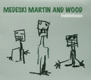 Bubblehouse/Medeski, Martin & Wood