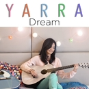 Dream/Yarra