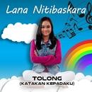 Tolong (Katakan Kepadaku)/Lana Nitibaskara