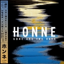 Gone Are the Days/HONNE