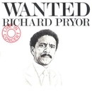 Wanted/Richard Pryor - Live In Concert/Richard Pryor