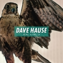 Home Alone/Dave Hause