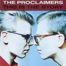 These Arms Of Mine/The Proclaimers