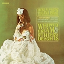 Whipped Cream & Other Delights/Herb Alpert & The Tijuana Brass