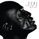 Every Time I'm With You/Seal