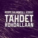 Tähdet kohdallaan/Roope Salminen & Koirat