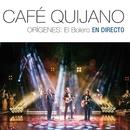 Orígenes: El Bolero En directo/Cafe Quijano