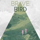 Maybe You, No One Else Worth It/Brave Bird