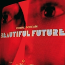 Beautiful Future/Primal Scream