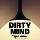 Dirty Mind (feat. Sam Martin)/Flo Rida