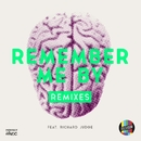 Remember Me By (feat. Richard Judge) [Remixes]/Televisor