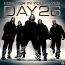 Forever In Your Eyes (iTunes Exclusive)/DAY26
