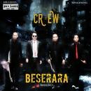 Beserara/The Crew
