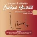 ...Y al volver la vista atrás/Enrique Morente