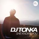 She Knows You (Update)/DJ Tonka