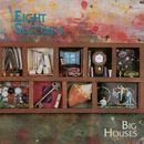 Big Houses/Eight Seconds