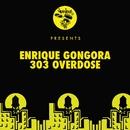 303 Overdose/Enrique Gongora