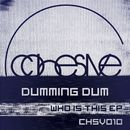 Who Is This EP/Dumming Dum