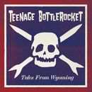 They Call Me Steve/Teenage Bottlerocket